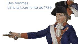 """""""Amazones de la Révolution"""" : première de couverture du catalogue d'exposition (détail) représentant Théroigne de Méricourt vêtue en amazone (Jean Baptiste Lesueur - entre 1792-1795)  (Gourcuff Gradenigo )"""