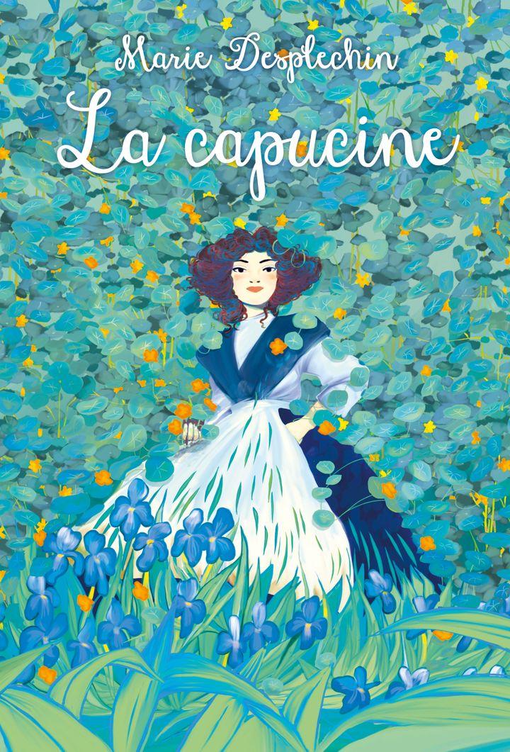 """""""La capucine"""", Marie Desplechin (L'école des loisirs)"""