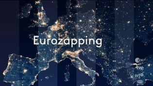 L'Eurozapping du 23h (FRANCEINFO)