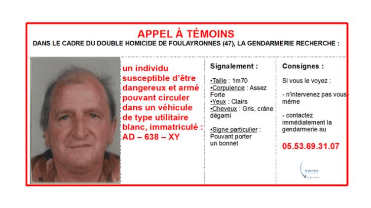 Avis de recherche lancé par la gendarmerie, le 3 décembre 2015, après un double homocide dans le Lot-et-Garonne. (GENDARMERIE NATIONALE)