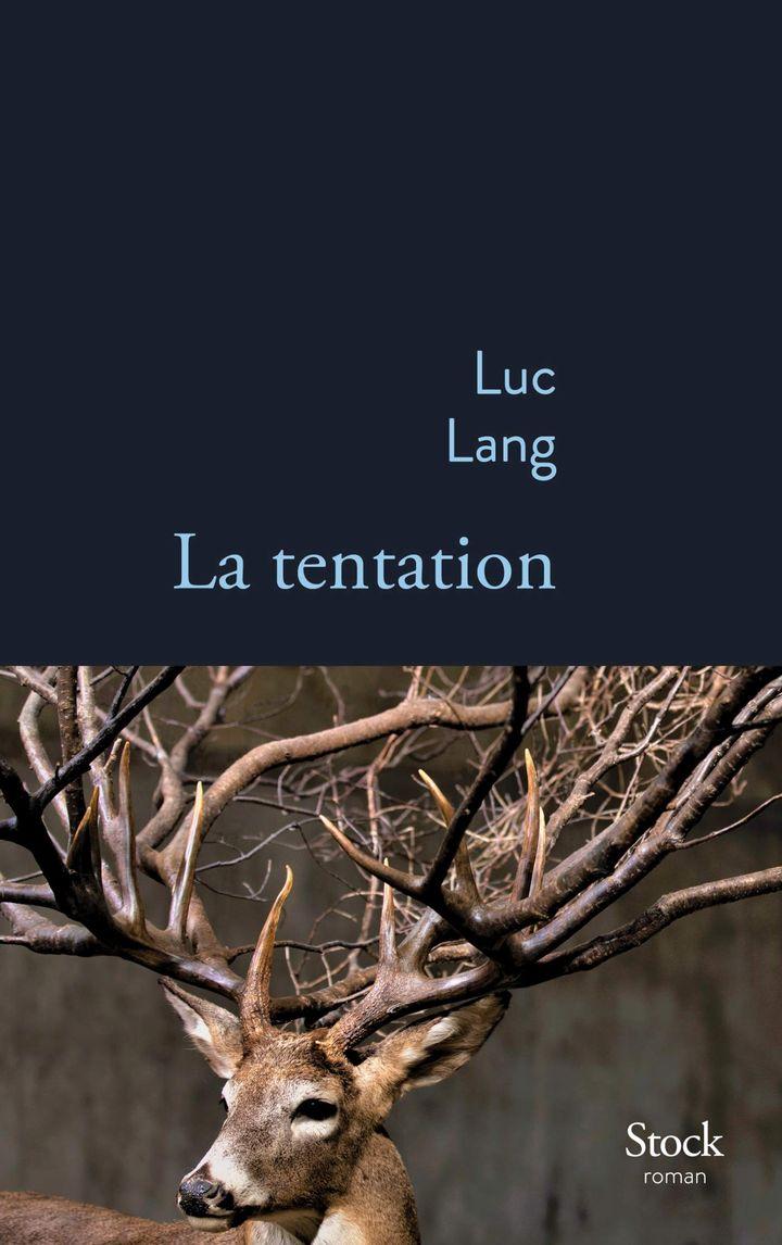"""Couverture de """"La tentation"""", de Luc Lang (2019) (Stock)"""