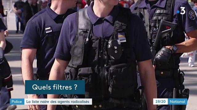 Police : les agents radicalisés placés sur une liste noire