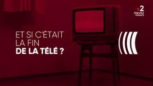 """""""Complément d'enquête"""". Et si c'était la fin de la télé ? (COMPLÉMENT D'ENQUÊTE/FRANCE 2)"""
