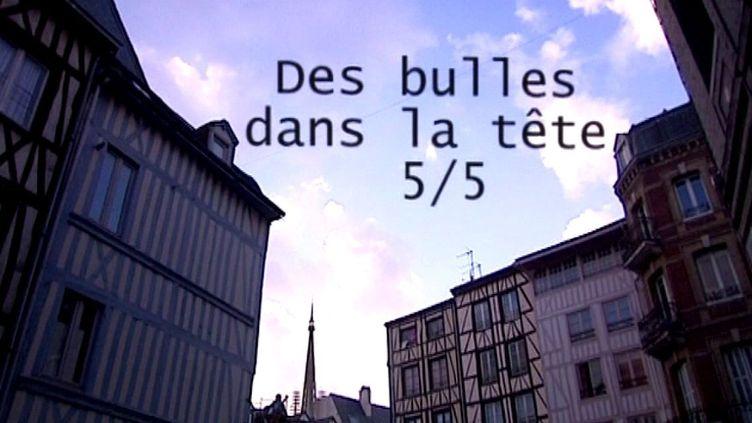 Des bulles dans la tête  (France3/culturebox)