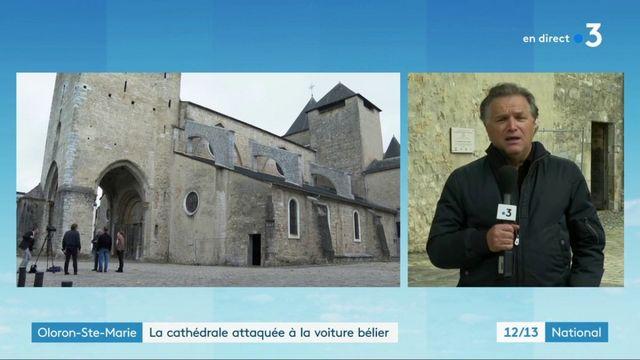 Pyrénées Atlantiques : une cathédrale attaquée à la voiture bélier