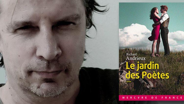 """Richard Andrieux, """"Le jardin des Poètes"""" (Mercure de France)  (Mercure de France)"""