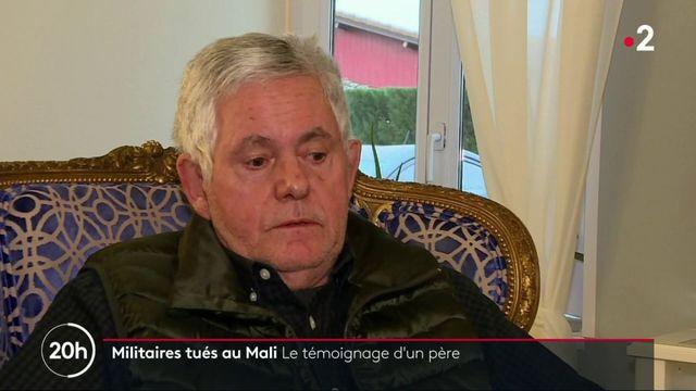 Militaires tués au Mali : le père d'un caporal-chef témoigne