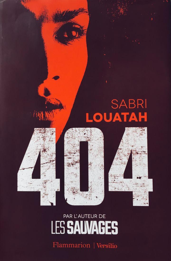 """""""404"""" de Sabri Louatah (FLAMMARION)"""