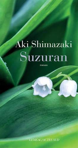 "Couverture de ""Suzuran"", d'Aki Shimazaki, septembre 2019 (Actes Sud)"