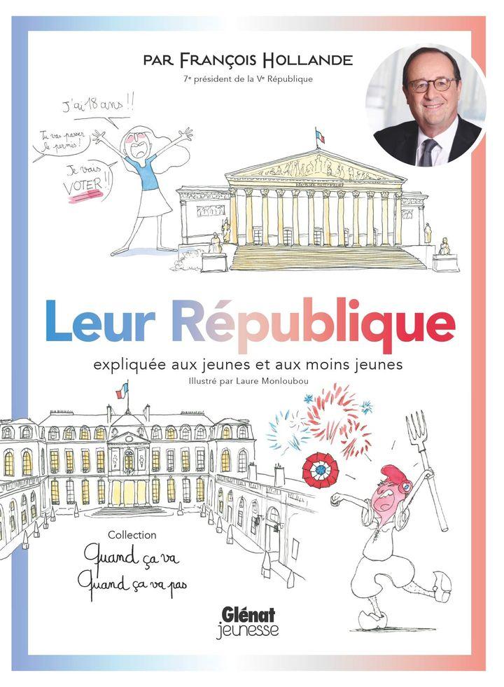 """Couverture de """"Leur République"""", de François Hollande, illustré parLaure Monloubou (Glénat)"""