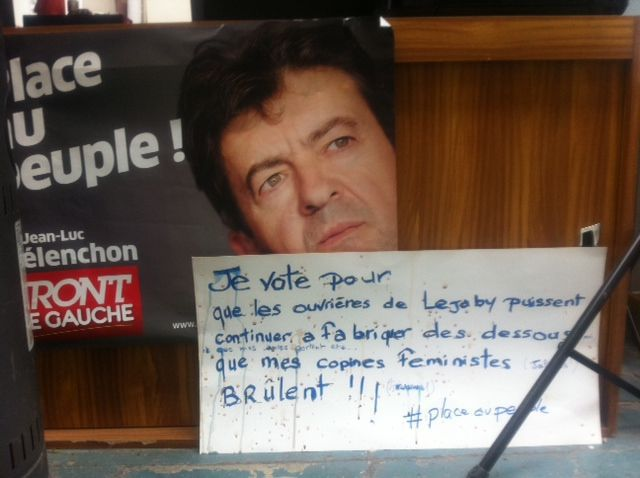 A l'Usine de Mélenchon, le message de soutien aux salariées de Lejaby. Pas dans le même style que Nicolas Sarkozy (AB)