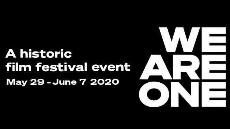 """Une unique du """"Festival de cinéma en ligne"""" composé de 21 festivals internationaux, du 29 au 7 juin 2020. ((WE ARE ONE))"""