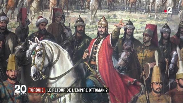 Turquie : le retour de l'Empire ottoman ?