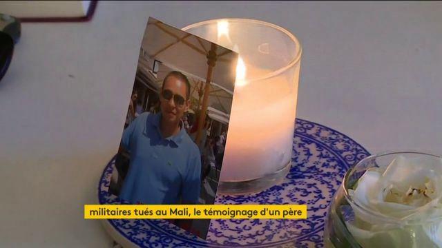 Opération Barkhane : le père d'un des militaires tué au mali témoigne