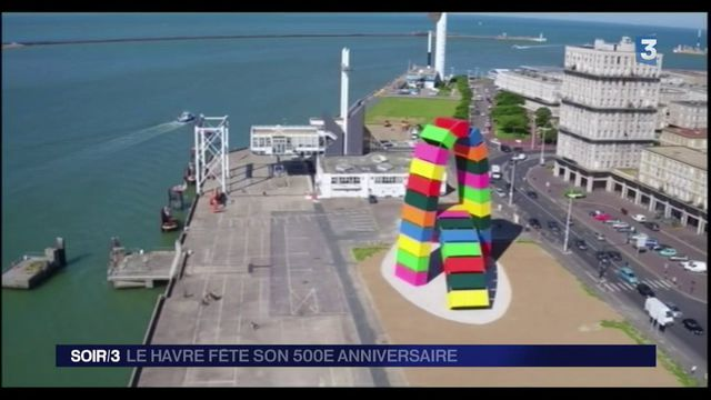 Le Havre : la ville en fête pour ses 500 ans