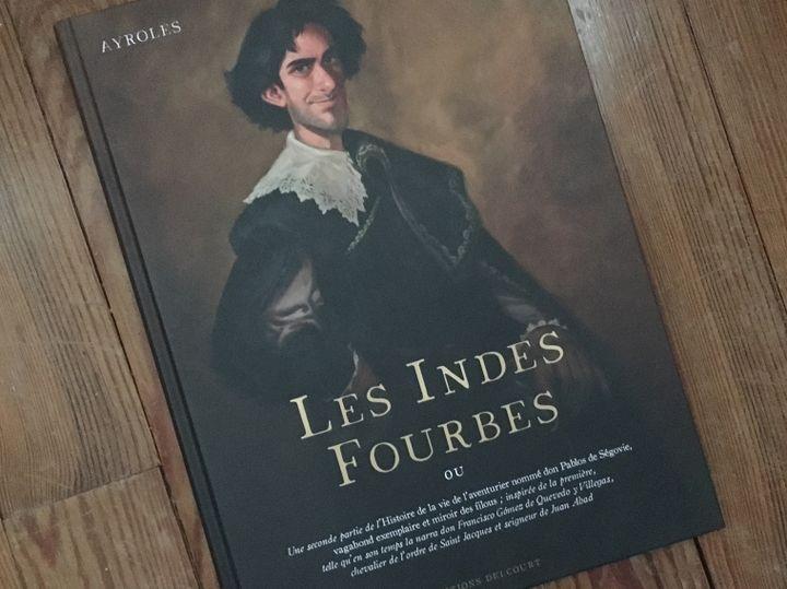 """Couverture de """"Les Indes fourbes"""", d'Alain Ayroles et Juanjo Guarnido (DELCOURT)"""