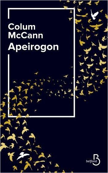 "Couverture de ""Apeirogon"", de Colum McCann (@ éditions Belfond)"