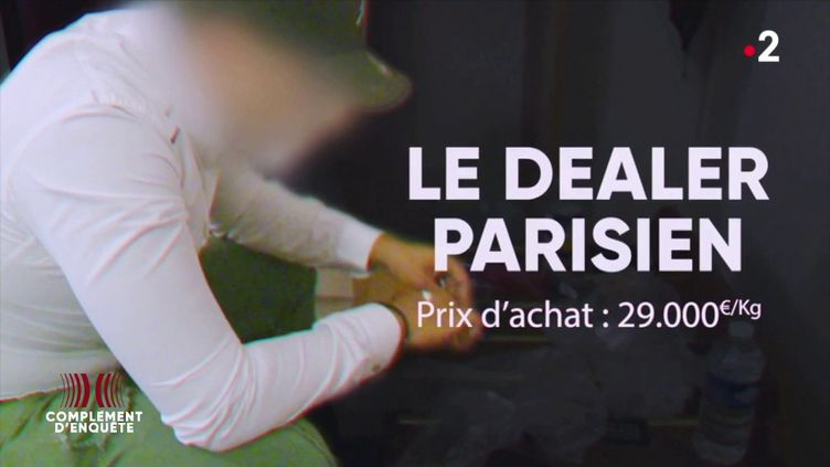 """""""J'ai embarqué avec les narcos"""" : pour le dealer à Paris, c'est 6 000 euros de bénéfice en une semaine (COMPLÉMENT D'ENQUÊTE/FRANCE 2)"""