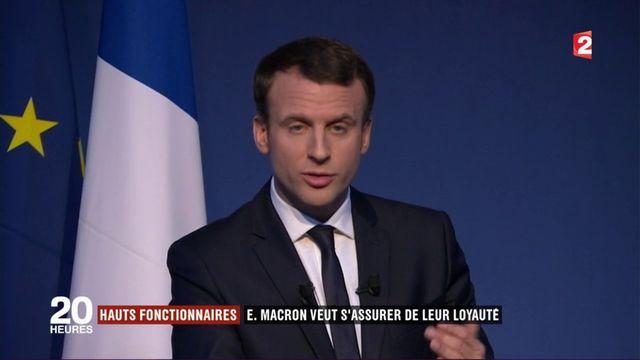 Hauts fonctionnaires : Emmanuel Macron veut s'assurer de leur loyauté