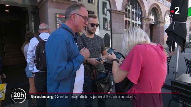 Strasbourg : quand les policiers jouent les pickpockets
