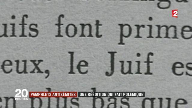 Pamphlets antisémites : une réédition qui fait polémique