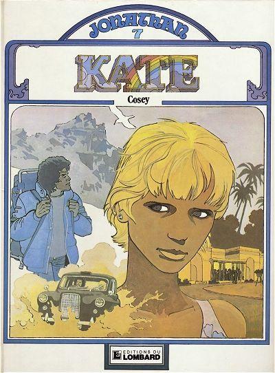 """Le 7e tome de Jonathan, """"Kate"""", pour lequel Cosey avait été primé à Angoulême en 1982  (Editions Le Lombard)"""