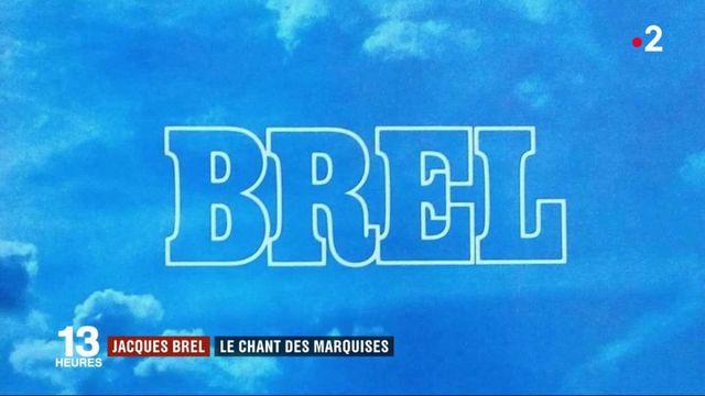 Jacques Brel : découverte de son dernier album réalisé aux îles Marquises