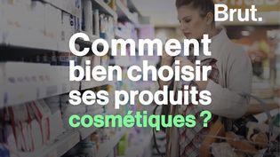 VIDEO. Comment bien choisir ses cosmétiques ? (BRUT)