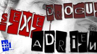 Sexe, drogue et Adrien #1  (Web / France 3 Côte d'Azur)