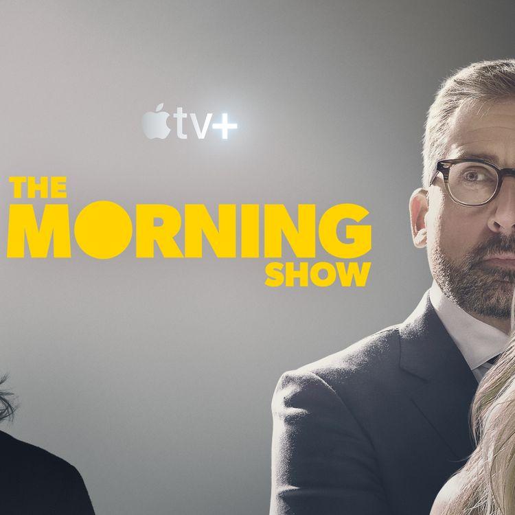 """L'affiche promotionnelle de la série """"The Morning Show"""", dont les trois premiers épisodes sont disponibles sur AppleTV+ à partir du 1er novembre 2019. (APPLETV+)"""