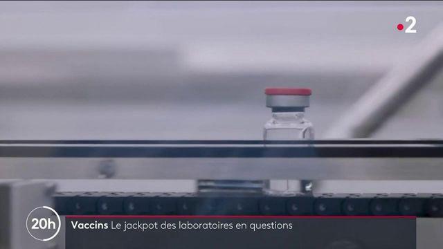 Vaccins contre le Covid-19 : le jackpot des laboratoires en question