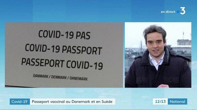 Covid-19 : le Danemark et la Suède en faveur du passeport vaccinal