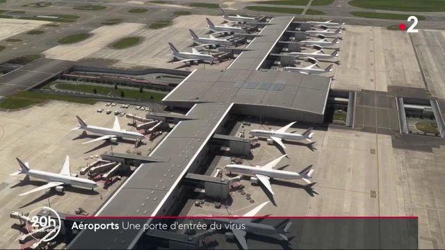 Aéroports : une porte d'entrée du virus