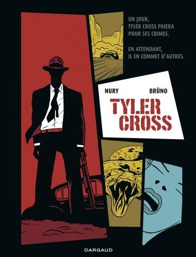 """La 1re de couverture de """"Tyler Cross"""" de Brüno et Fabien Nury"""