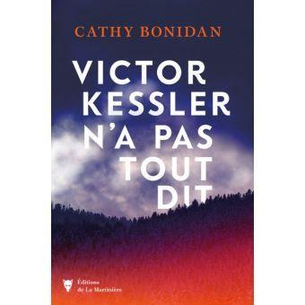 """""""Victor Kessler n'a pas tout dit"""", troisième roman de Cathy Bonidan (Editions de la Martinière)"""