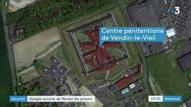 Sécurité : Google sommé de flouter les prisons par le ministère de la Justice