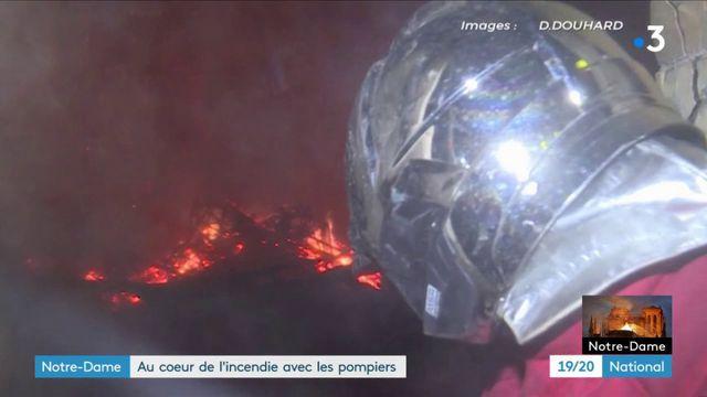 Notre-Dame de Paris : au cœur de l'incendie avec les pompiers