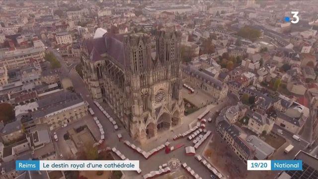 Reims : le destin royal d'une cathédrale qui inspire