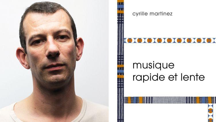 """Cyrill Martinez, auteur du roman """"Musique rapide et lente"""""""