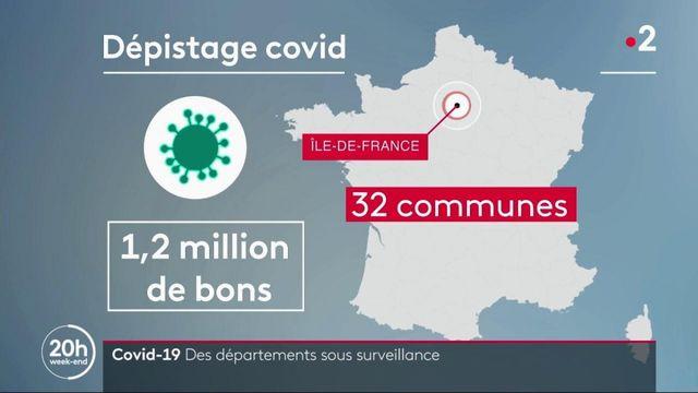 Covid-19 : Des départements sous surveillance