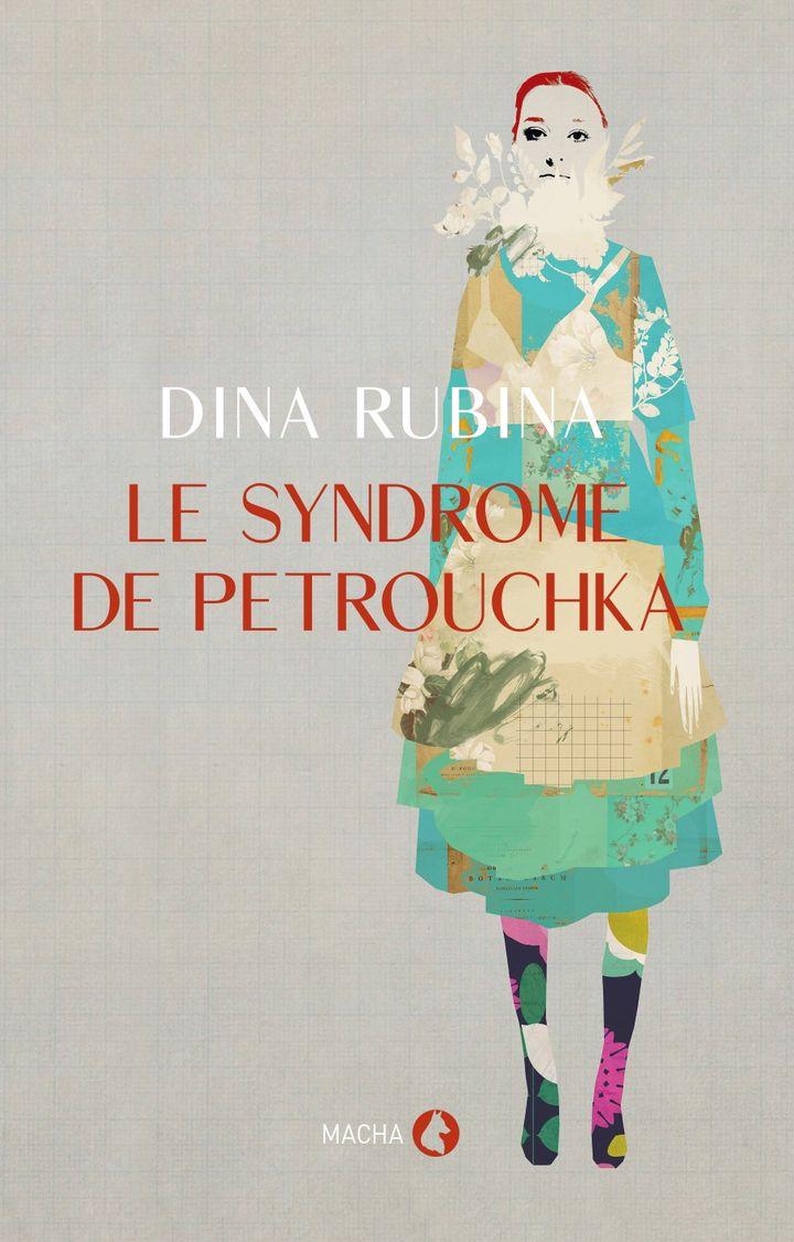 "Couverture du livre ""Le syndrome de Petrouchka"", de Dina Rubina (@Macha Publishing)"