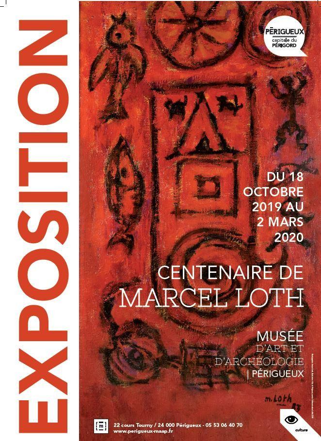 Le MAAP de Périgueux rend hommage au peintre Marcel Loth à l'occasion du centenaire de sa naissance avec une grande rétrospective regroupant plus d'une centaine d'oeuvres. (MAAP)