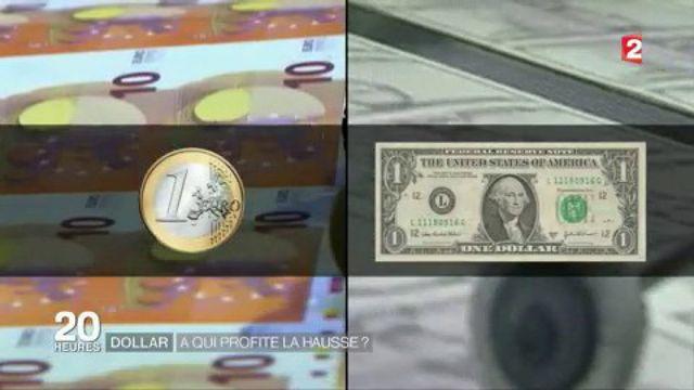 Dollar : à qui profite la hausse ?