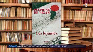 La couverture du livre de Delphine de Vigan (France 3)