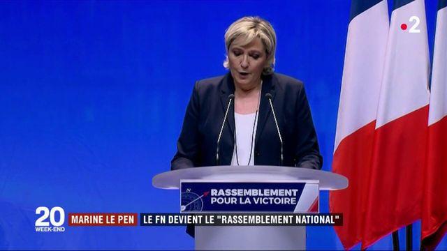"""Marine Le Pen : Le FN devient le """"Rassemblement national"""""""