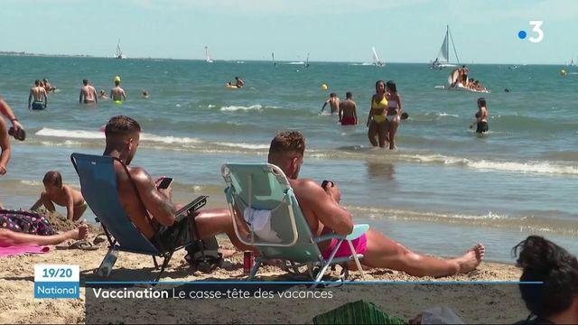 Vaccin contre le Covid-19 : le casse-tête des vacances d'été