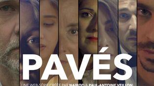 """Affiche de la websérie """"Pavés"""". (ECUME&ACIDE)"""