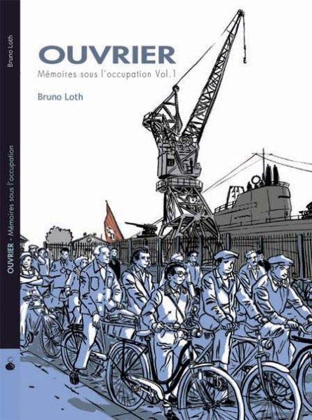 """La couverture du tome 1 de la trilogie """"Ouvrier"""" de Bruno Loth  (La Boîte à Bulles - Collection : Hors Champ)"""