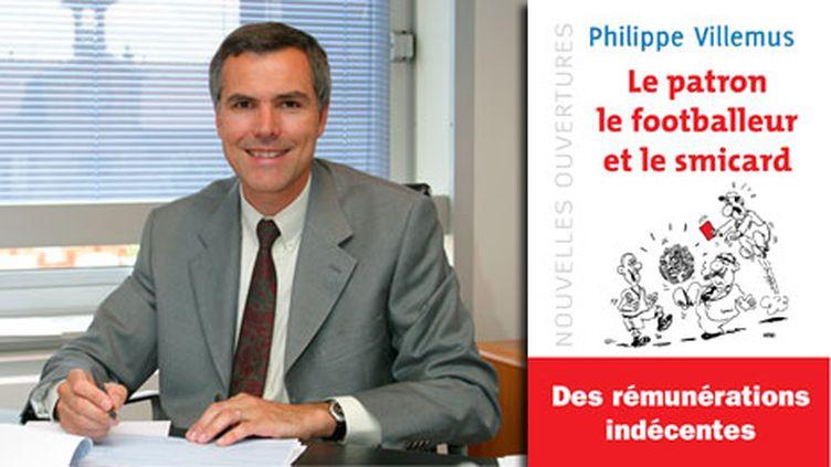 """Philippe Villemus, auteur de """"Le patron, le footballeur et le smicard"""" (DR)"""