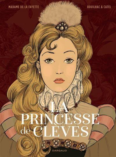 """""""La princesse de Clèves"""" édité chez Dargaud (Dargaud)"""